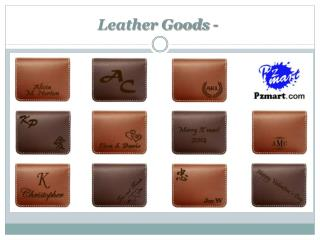 Leather Goods -