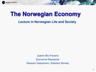 The Norwegian  Economy