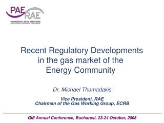 Recent Regulatory Developments in the gas market of the  Energy Community