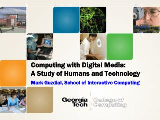 Computing with Digital Media: A Study of Humans and Technology