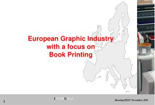 European Graphic Industry  with a focus on Book Printing