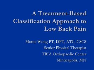 A Treatment-Based Classification Approach to Low Back Pain