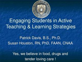 Engaging Students in Active Teaching & Learning Strategies