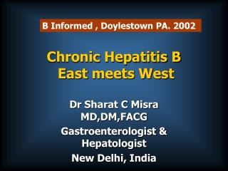 Chronic Hepatitis B  East meets West