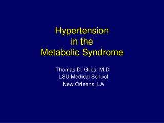 Hypertension  in the   Metabolic Syndrome