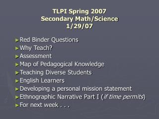 TLPI Spring 2007 Secondary Math/Science 1/29/07