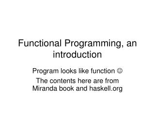Functional Programming, an introduction