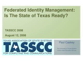 Federated Identity Management: Is The State of Texas Ready?