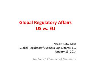 Global Regulatory Affairs US  vs. EU