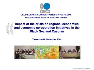 OECD EURASIA COMPETITIVENESS PROGRAMME INITIATIVE FOR THE SOUTH CAUCASUS AND UKRAINE
