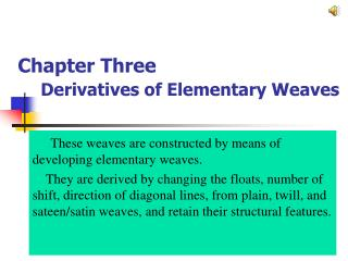 Chapter Three Derivatives of Elementary Weaves