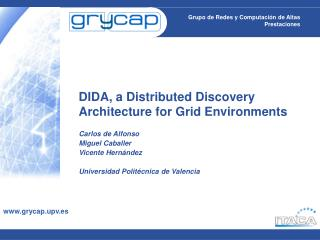 DIDA, a Distributed Discovery Architecture for Grid Environments