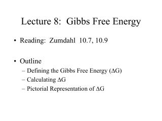 Lecture 8:  Gibbs Free Energy