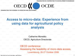 Access to micro-data: Experience from using data for agricultural policy analysis