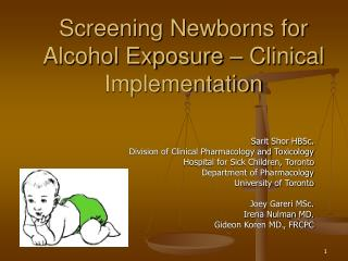 Screening Newborns for Alcohol Exposure – Clinical Implementation