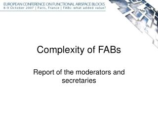 Complexity of FABs