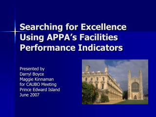 Searching for Excellence Using APPA s Facilities Performance Indicators