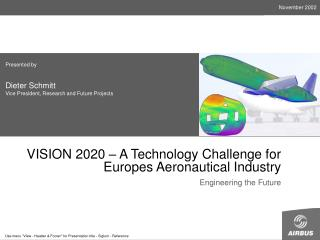 VISION 2020 – A Technology Challenge for Europes Aeronautical Industry
