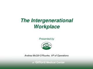 The Intergenerational Workplace