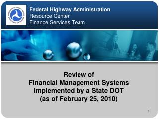 Federal Highway Administration Resource Center Finance Services Team