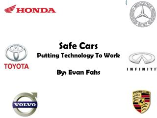 Safe Cars  Putting Technology To Work