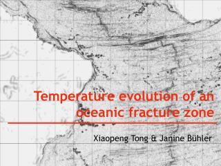 Temperature evolution of an oceanic fracture zone