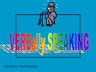 VERBally SPEAKING