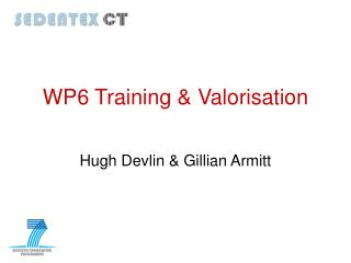 WP6 Training & Valorisation