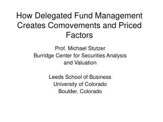 How Delegated Fund Management Creates Comovements and Priced Factors