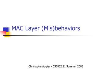 MAC Layer (Mis)behaviors
