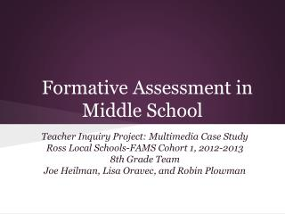 Formative Assessment in Middle School