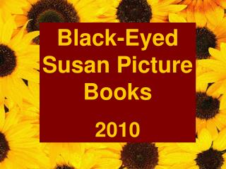Black-Eyed Susan  Books