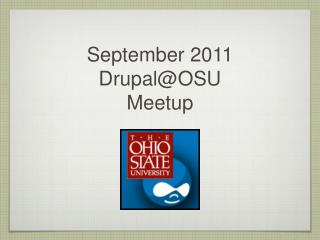 September 2011 Drupal@OSU  Meetup
