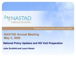NASTAD Annual Meeting May 3, 2009