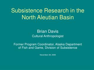 Subsistence Research in the North Aleutian Basin