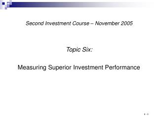 Second Investment Course – November 2005