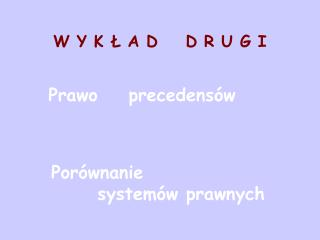 W Y K Ł A D    D R U G I