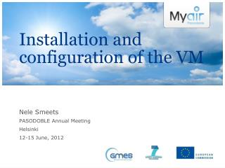 Installation and configuration of the VM