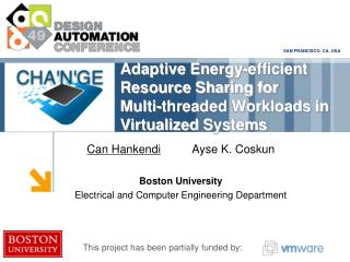 Adaptive Energy -efficient Resource Sharing for  Multi-threaded Workloads in Virtualized  Systems