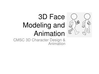 3D Face Modeling and Animation