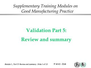 Validation Part 5:   Review and summary