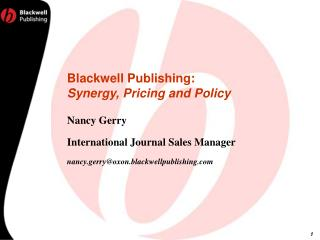 Blackwell Publishing:  Synergy, Pricing and Policy