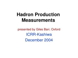 Hadron Production Measurements