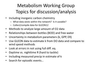 Metabolism Working Group Topics for discussion/analysis