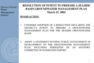 RESOLUTION OF INTENT TO PREPARE A SEASIDE BASIN GROUNDWATER MANAGEMENT PLAN  March 15, 2004
