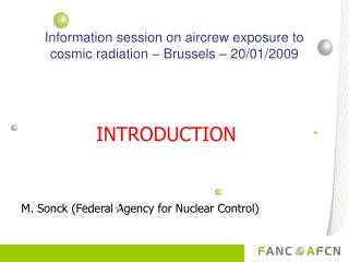 Information session on aircrew exposure to cosmic radiation – Brussels – 20/01/2009