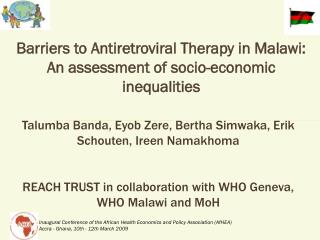 Barriers to Antiretroviral Therapy in Malawi: An assessment of socio-economic inequalities