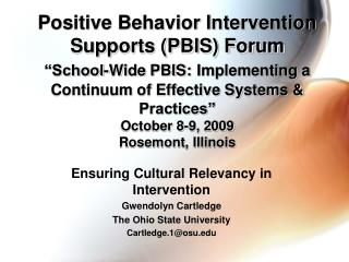Ensuring Cultural Relevancy in Intervention Gwendolyn Cartledge The Ohio State University