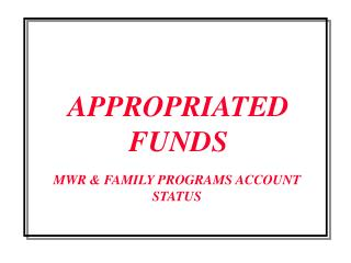 APPROPRIATED FUNDS