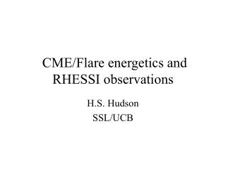 CME/Flare energetics and RHESSI observations